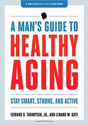 Mans Guide to Healthy Aging Book