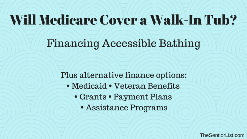 Will Medicare Pay for a Walk-In Tub?