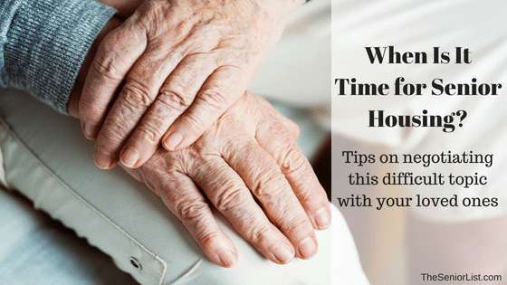These warning signs might tell you that it's time for senior housing and your loved one would be safe and cared for.