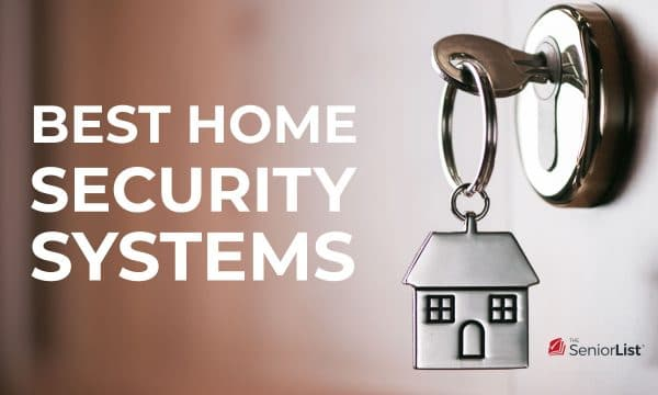 The Senior List looked at the best home security systems for seniors.