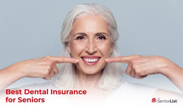 What is the best dental insurance for seniors? Read our guide to find out.