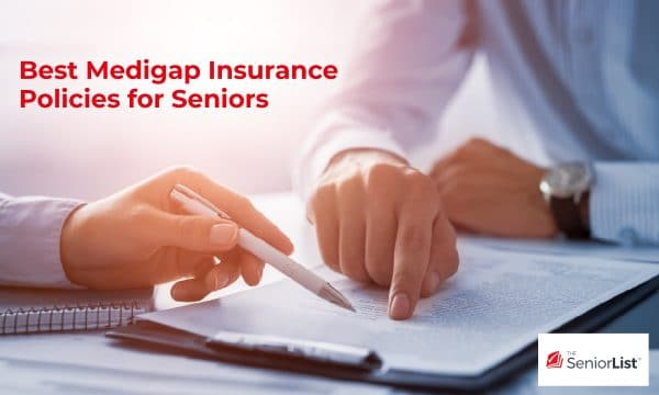 What to look for and the best medigap policies for seniors